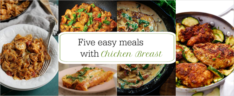 five easy meals with chicken breast featured image