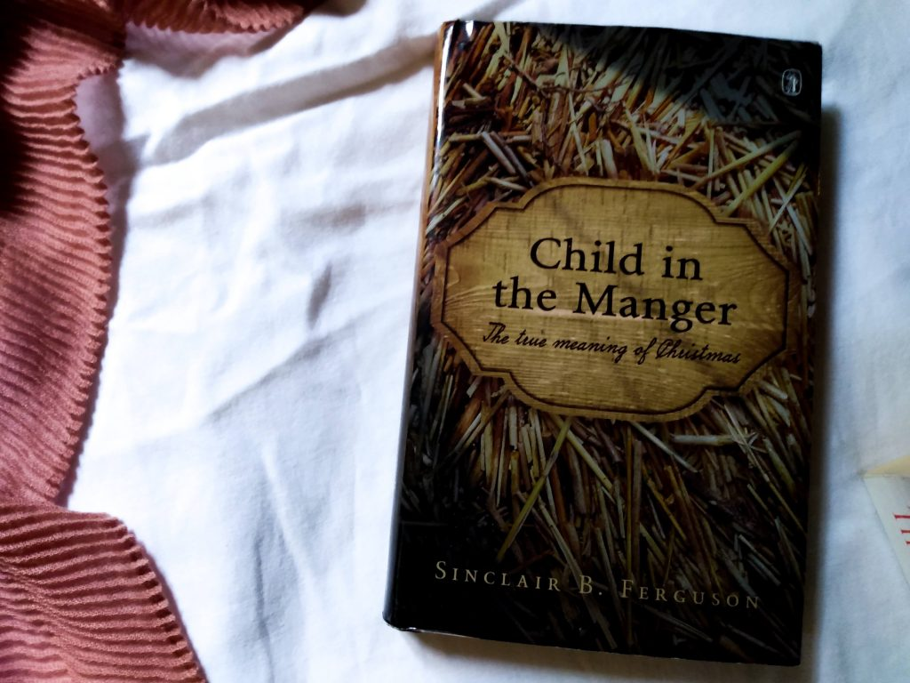 botm child in the manger sinclair b. ferguson