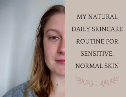 Header image post Natural Daily Skincare Routine for Sensitive, Natural Skin by A Hopeful Home.